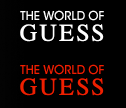 The World of Guess